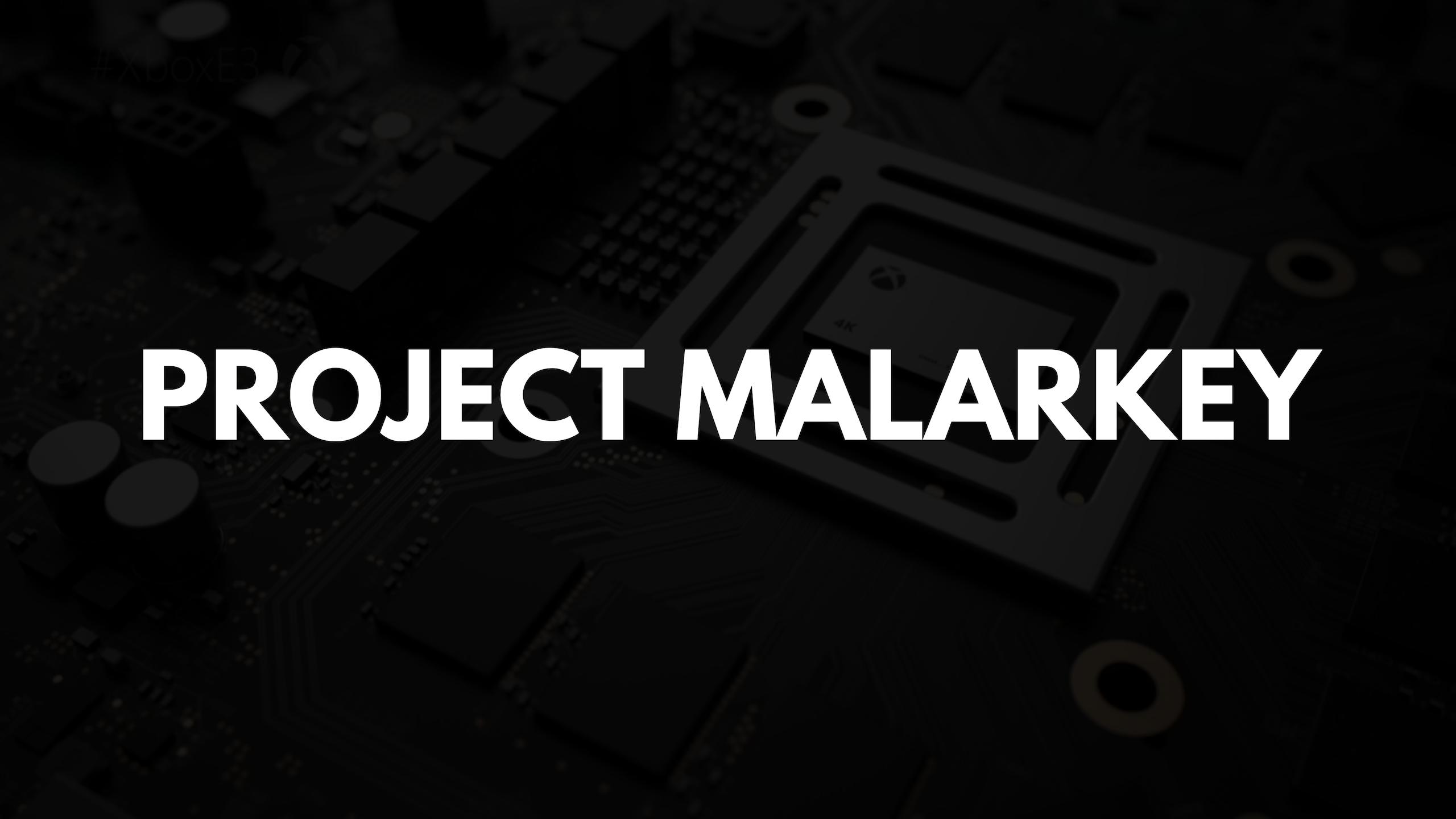 Project malarkey  1